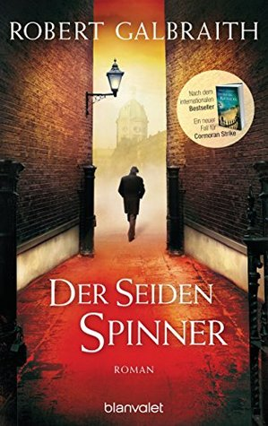 Der Seidenspinner by Robert Galbraith