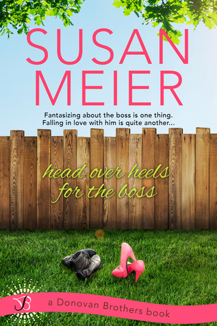 Head Over Heels for the Boss (The Donovan Brothers, #3)