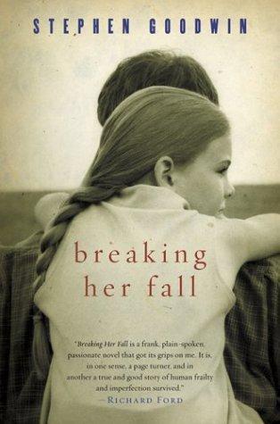 Breaking Her Fall