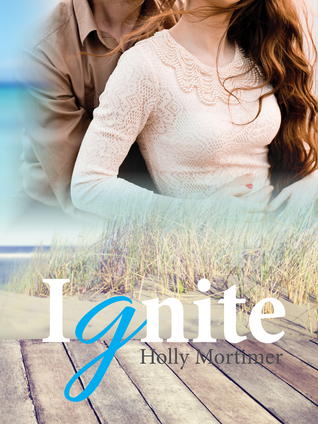 Ignite (The Sisters #2)