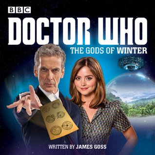 Doctor Who: The Gods of Winter: A 12th Doctor Audio Original(Doctor Who: The Winter Series 1)