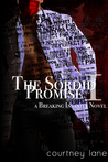 The Sordid Promise (Breaking Insanity, #1)
