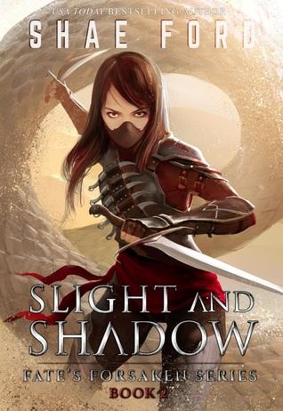 Slight and Shadow (Fate's Forsaken #2)