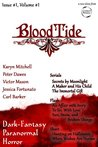 BloodTideZine Issue 1, Volume 1 - a dark-fantasy / paranormal / horror ezine