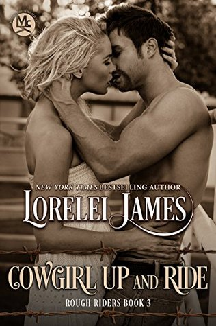 Cowgirl Up and Ride(Rough Riders 3)