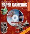 Build Fun Paper Cameras: Take Eye-Catching Pinhole Photos