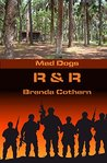 R & R (Mad Dogs #4)