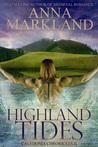 Highland Tides by Anna Markland
