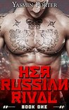 Her Russian Rival by Yasmin Porter