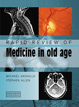 Rapid Review of Medicine in Old Age (Medical Rapid Review Series)