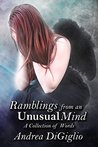 Ramblings from an Unusual Mind: A Collection of Words