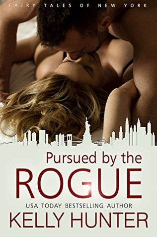 Pursued by the Rogue by Kelly Hunter