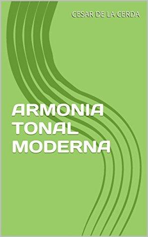 ARMONIA TONAL MODERNA (PIANO CREATIVO nº 1)