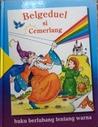 Belgeduel si Cermerlang (Buku Berlubang tentang Warna)