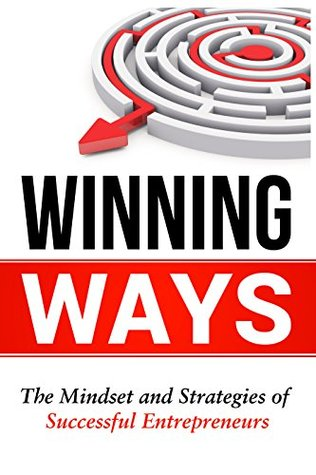 Winning Ways: Insider Secrets for Business Success