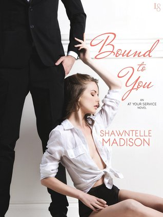 Bound to You (At Your Service, #1)