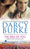 The Idea of You (Ribbon Ridge, #4)