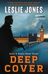 Deep Cover (Duty & Honor, #3)