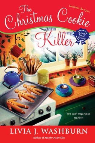 The Christmas Cookie Killer (A Fresh-Baked Mystery, #3)