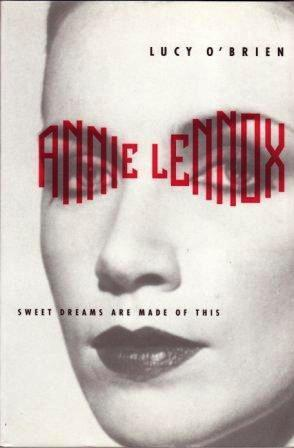 Annie Lennox: Sweet Dreams Are Made of This