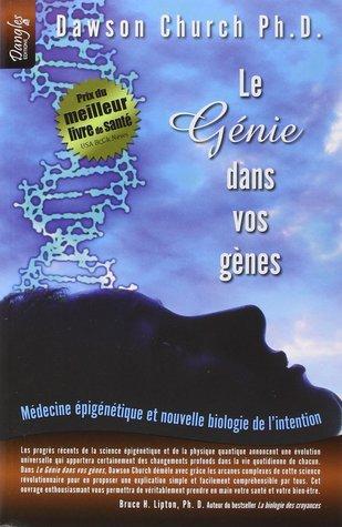Le Génie dans vos gènes - Médecine épigénétique