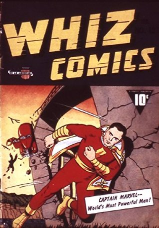 Whiz Comics #13 (Illustrated) (Golden Age Preservation Project)