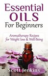 Essential Oils For Beginners by Charlotte Pearce