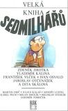 Velká kniha sedmilhářů