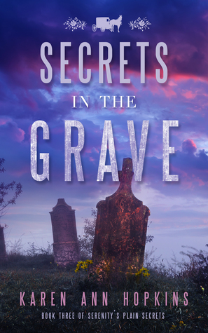 Secrets in the Grave (Serenity's Plain Secrets, #3)