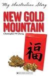 My Australian Story: New Gold Mountain