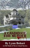 A Candidate For Murder (Old Maids of Mercer Island Mysteries #2)