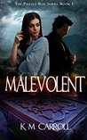 Malevolent (The Puzzle Box Trilogy Book 1)