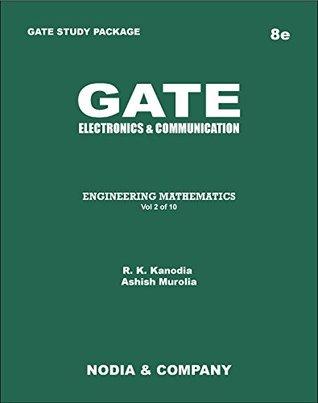 GATE Electronics & Communication Vol 2 Engineering Mathematics (GATE 2015 EC by R. K. Kanodia 10 Volume Set)