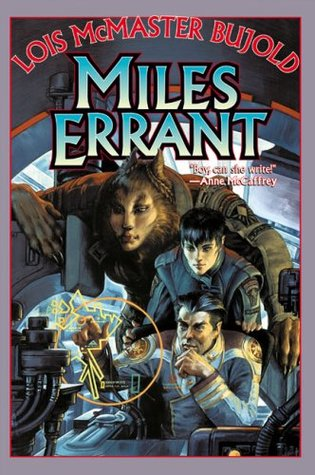 Miles Errant by Lois McMaster Bujold