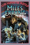 Miles Errant (Vorkosigan Omnibus, #4)