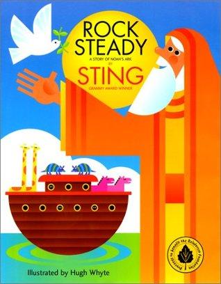 Rock Steady: A Story of Noahs Ark