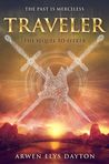 Traveler (Seeker, #2) by Arwen Elys Dayton