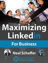Maximizing LinkedIn for Business