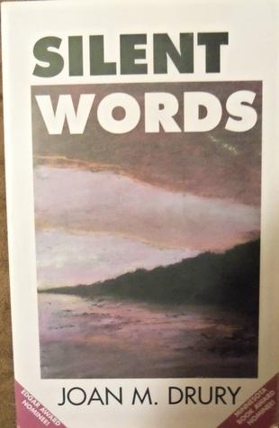Silent Words By Joan M Drury