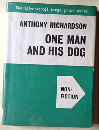 Ebook One Man and His Dog by Anthony Richardson PDF!