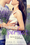 Finding Perfect by Kendra C. Highley