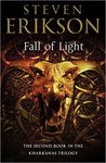 Fall of Light (The Kharkanas Trilogy, #2)