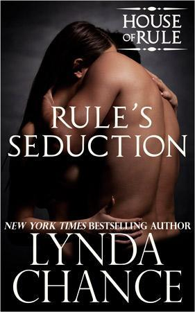 Rule's Seduction (The House of Rule, #4)