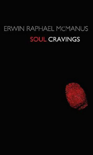 Soul Cravings: An Exploration of the Human Spirit