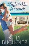 Little Miss Lovesick by Kitty Bucholtz