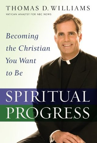 Spiritual Progress by Thomas D. Williams