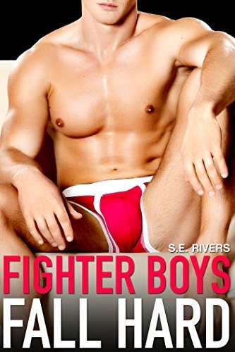 Fighter Boys Fall Hard (First Times #3)