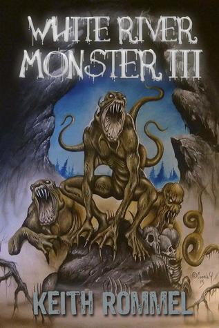 White River Monster 3