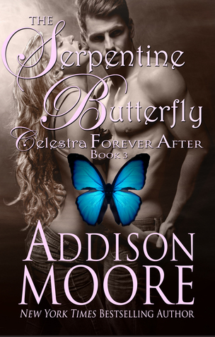 The Serpentine Butterfly (Celestra Forever After, #3)