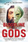 Bloodline of the Gods by Nick Redfern